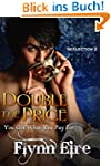 Double the Price (SeXlection Book 2)...