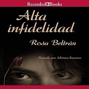 Alta infidelidad [High Infidelity] | [Rosa Beltrán]