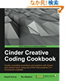 Cinder Creative Coding Cookbook: Create Compelling Animations and Graphics With Kinect and Camera Input, Using One of the...
