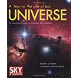 A Year in the Life of the Universe: A Seasonal Guide to Viewing the Cosmos ~ Robert Gendler