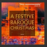A Festive Baroque Christmas / AAM · Paul Goodwin