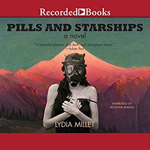 Pills and Starships | [Lydia Millet]