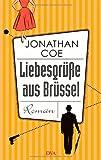 Liebesgrüße aus Brüssel: Roman