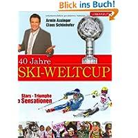 40 Jahre Ski-Weltcup: Stars, Triumphe, Sensationen
