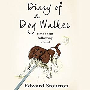 Diary of a Dog Walker Audiobook