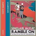 Ramble On | Sinclair McKay