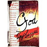 How Do You Know He's Real?: God Unplugged ~ Amy Hammond Hagberg
