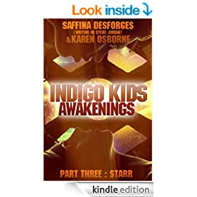 Indigo Kids (Awakenings: Part 3 - STARR)