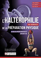L'haltérophilie au service de la préparation physique - Principes fondamentaux et application pratique