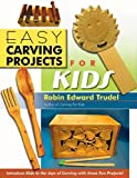 Easy Carving Projects for Kids