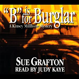 B is for Burglar: A Kinsey Millhone Mystery | [Sue Grafton]