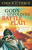Gods Unfolding Battle Plan: A Field Manual for Advancing the Kingdom of God