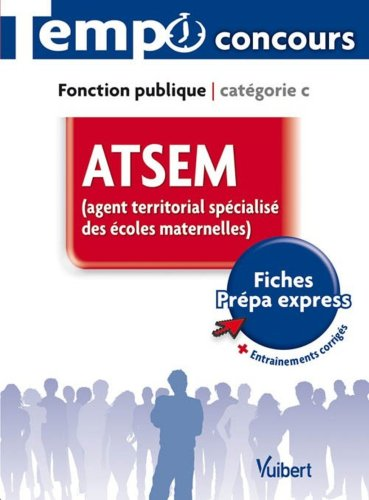 ATSEM : Agent territorial spécialisé des écoles maternelles
