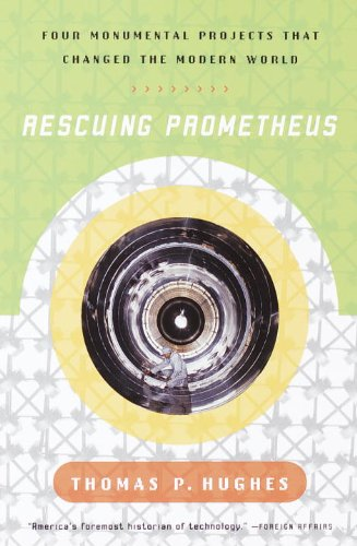 Rescuing Prometheus: Four Monumental Projects That...