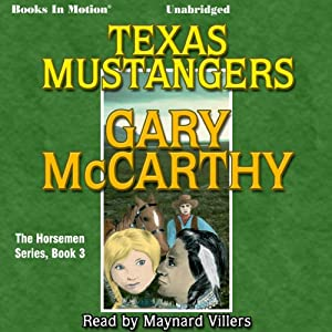 Texas Mustangers: The Horsemen, Book 3 | [Gary McCarthy]