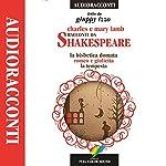 Racconti da Shakespeare: La bisbetica domata / Romeo e Giulietta / La tempesta | Charles Lamb,Mary Lamb