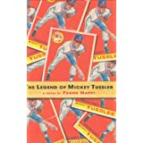 The Legend of Mickey Tussler ~ Frank Nappi