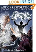 The Foolish and the Weak (AGE OF RESTORATION Book 1)
