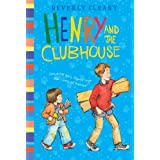 Henry and the Clubhouse (Henry Huggins) ~ Beverly Cleary