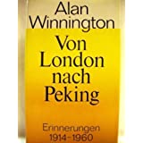 "Von London nach Pekingvon ""Alan Winnington"""