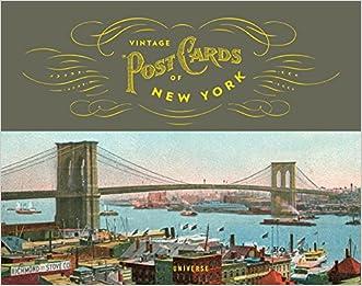 Vintage Postcards of New York written by Alyce Aldige