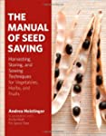 The Manual of Seed Saving: Harvesting...
