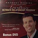 img - for Anthony Robbins and Cloe Madanes - Love & Passion - Ultimate Relationship Program - Bonus DVD [DVD] book / textbook / text book