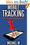 Mobile Tracking: Apps, GPS, IMEI For...