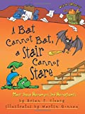 A Bat Cannot Bat, a Stair Cannot Stare: More about Homonyms and Homophones (Words Are Categorical (Paperback))
