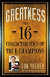 Greatness: The 16 Characteristics of...