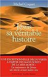 echange, troc Michel Coquet - Jésus, sa véritable histoire