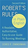 img - for Robert's Rules In Plain English 2e: A Readable, Authoritative, Easy-to-Use Guide to Running Meetings by Doris Zimmerman (Sep 8 2005) book / textbook / text book