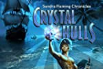 Sandra Flemming Chronicles: Crystal S...
