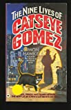 The Nine Lives of Catseye Gomez (0446362417) by Hawke, Simon