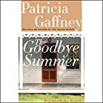 The Goodbye Summer | Patricia Gaffney