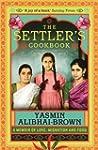 The Settler's Cookbook: A Memoir Of L...
