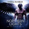 Northern Lights: An Imp World Novel Hörbuch von Debra Dunbar Gesprochen von: Angela Rysk