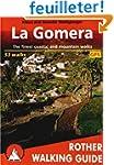 La Gomera - The finest walks on the c...