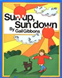 Sun Up, Sun Down (0152827811) by Gibbons, Gail