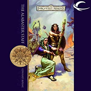 The Alabaster Staff: Forgotten Realms: The Rogues, Book 1 | [Edward Bolme]