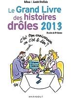 Le Grand livre des histoires drôles 2013