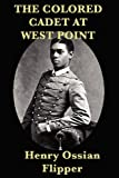 img - for The Colored Cadet at West Point book / textbook / text book