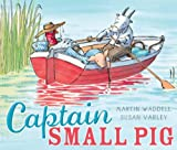 Martin Waddell Captain Small Pig