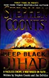 Jihad (Stephen Coonts' Deep Black, Book 5) (0312936990) by Coonts, Stephen
