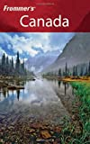 Frommer's Canada: With the Best Hiking & Outdoor Adventures (Frommer's Complete) (0471778176) by Davidson, Hilary