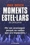 Moments Estel�lars De Catalunya