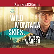 Wild Montana Skies: Montana Rescue, Book 1 | Susan May Warren