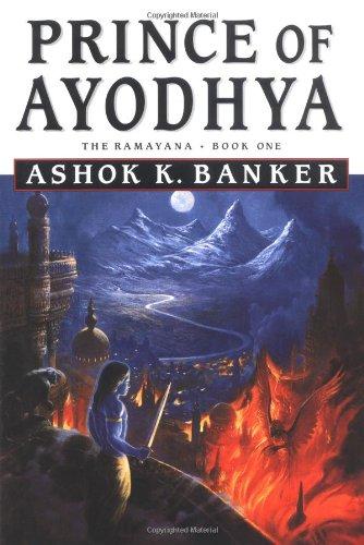 Prince of Ayodhya - Book One: The Ramayana