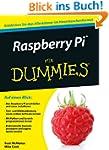 Raspberry Pi f�r Dummies (Fur Dummies)