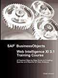SAP Businessobjects Web Intelligence XI 3.1 Training Course